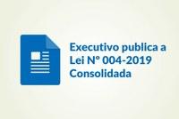 Executivo publica aLei Nº 004-2019 Consolidada